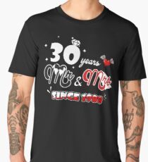 30th Anniversary Gift For Husband Wife. Shirt For Couple. Men's Premium T-Shirt
