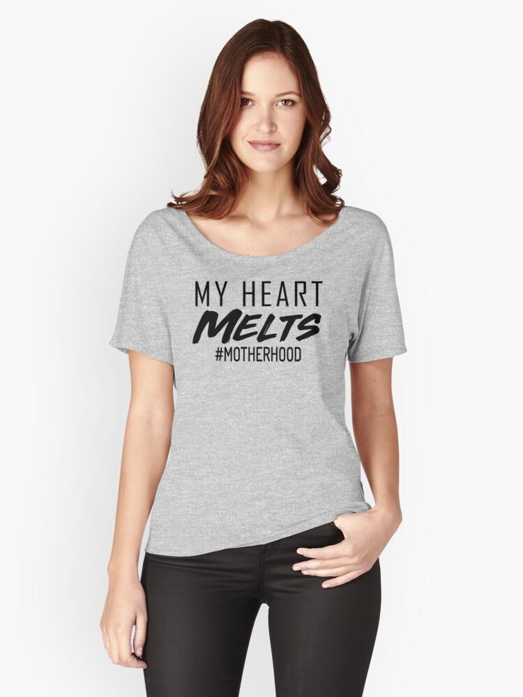 MY HEART MELTS - MOTHERHOOD Women's Relaxed Fit T-Shirt Front