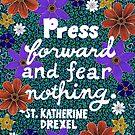 Drücken Sie Vorwärts und fürchten Sie nichts II, inspirierend Zitat, Beschriftung von Eneri Collection