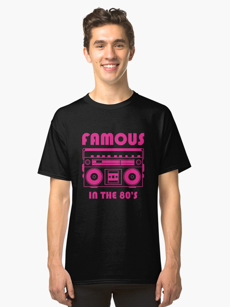 famous sometime in time Classic T-Shirt Front