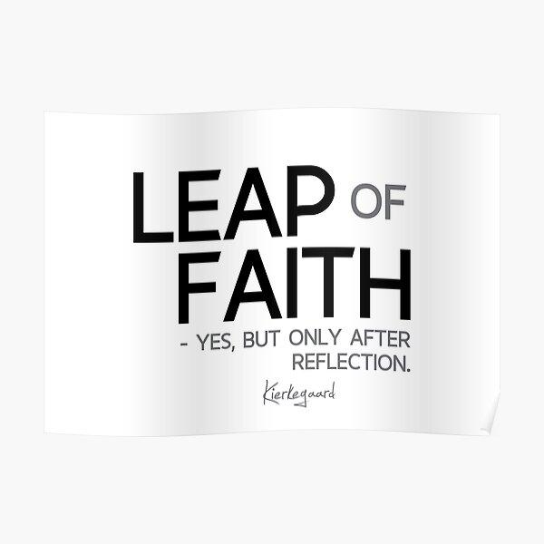 leap of faith - kierkegaard Poster