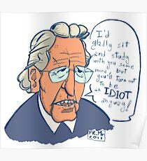 Chomsky knows better Poster