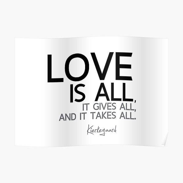 love is all - kierkegaard Poster