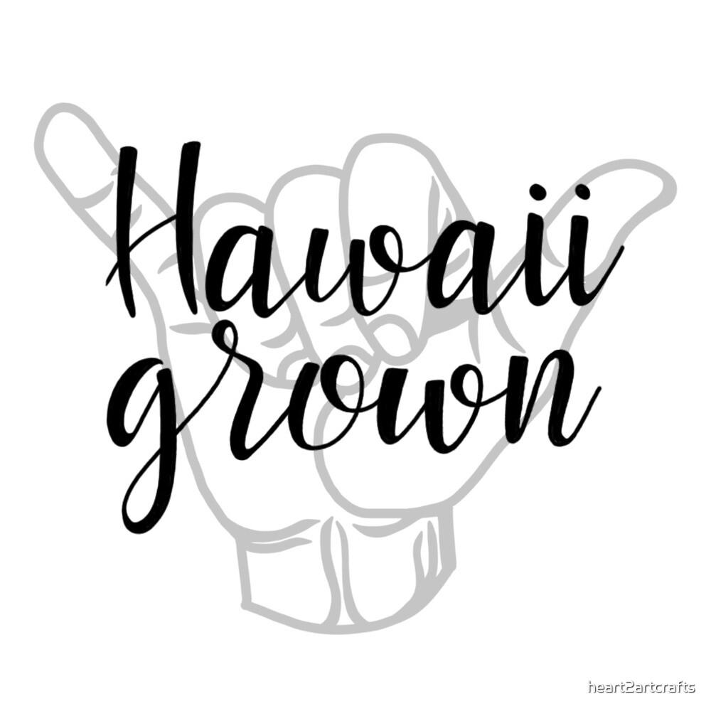 Hawaii grown by heart2artcrafts