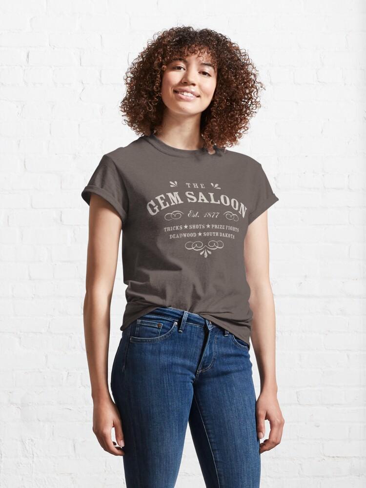 Alternate view of The Gem Saloon, Deadwood Classic T-Shirt