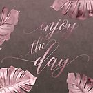 Enjoy The Day Glamour Calligraphy by artsandsoul