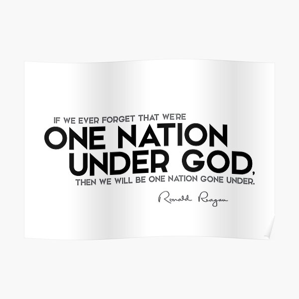 we are one nation under god - ronald reagan Poster