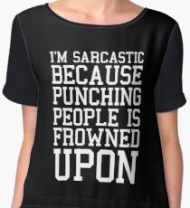 I'm Sarcastic Funny Quote Chiffon Top