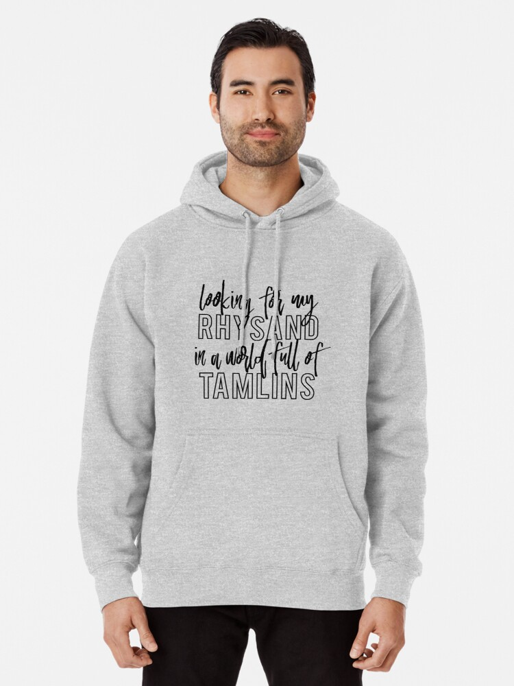 Alternate view of Looking for my Rhysand in a world full of Tamlins Pullover Hoodie