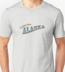 Greetings From Alaska Unisex T-Shirt