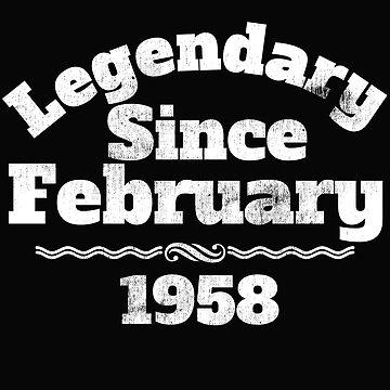 Legendary Since February 1958 60th Birthday  by AlaskaCC