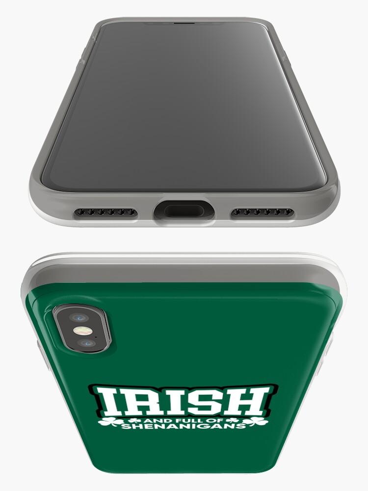 Alternative Ansicht von Irisch und voll von Shenanigans iPhone-Hülle & Cover