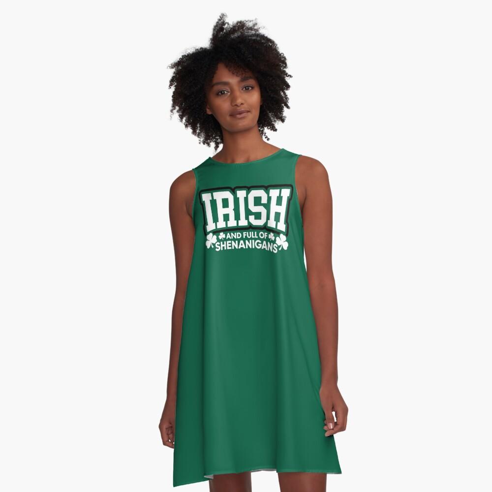 Irisch und voll von Shenanigans A-Linien Kleid