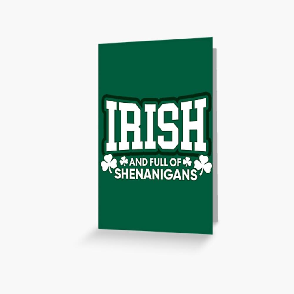 Irisch und voll von Shenanigans Grußkarte