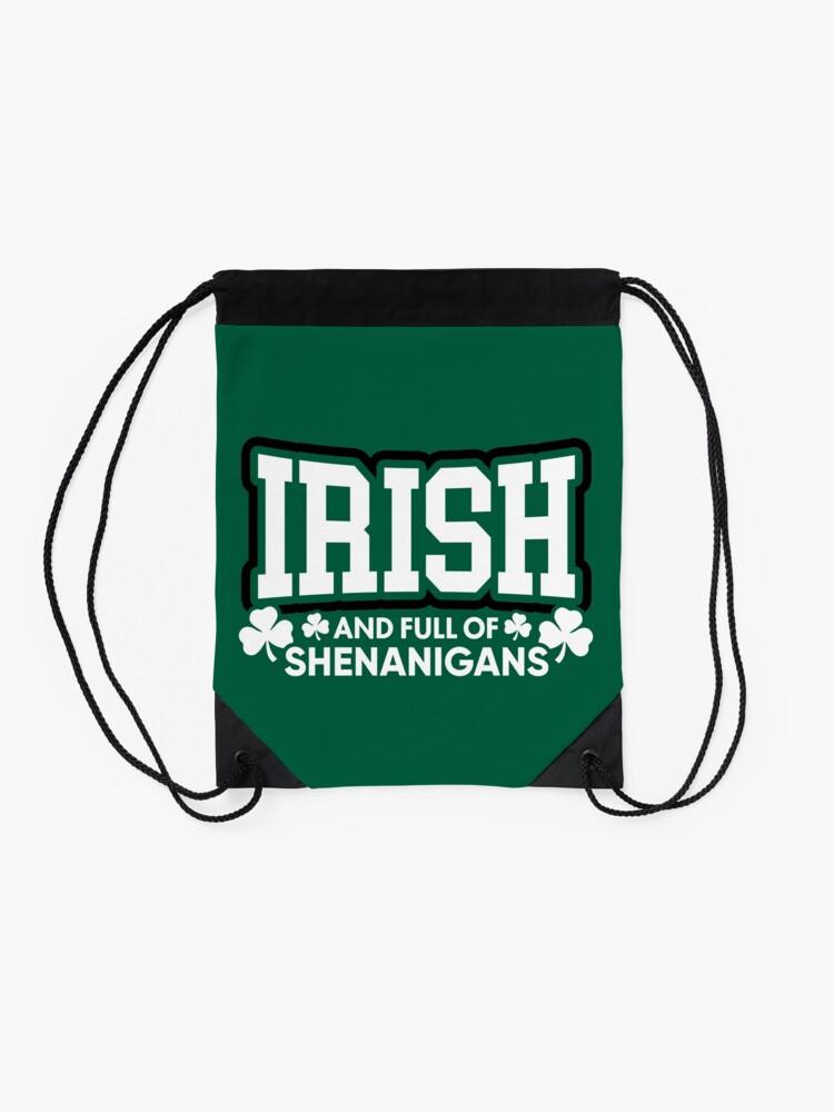 Alternative Ansicht von Irisch und voll von Shenanigans Turnbeutel