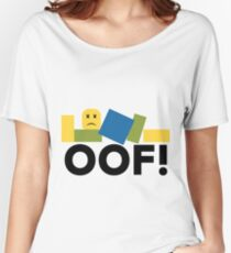 Roblox - Oof! 2018 Women's Relaxed Fit T-Shirt