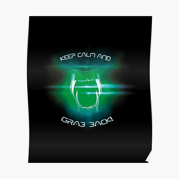 keep calm and grab back! Poster