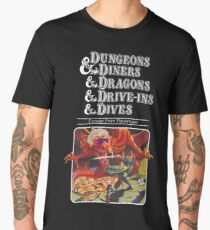 Dungeons & Diners & Dragons & Drive-Ins & Dives: Slightly Larger Image Men's Premium T-Shirt