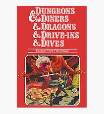 Dungeons & Diners & Dragons & Drive-Ins & Dives: Slightly Larger Image Photographic Print