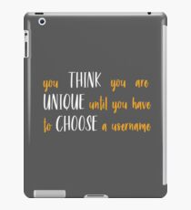 Unique Username  iPad Case/Skin