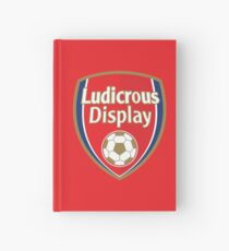 Ludicrous Display Hardcover Journal