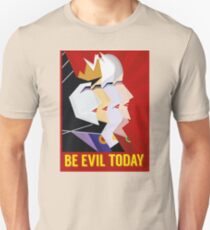 Be Evil Today Unisex T-Shirt