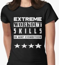 EXTREME WORKOUT SKILLS DESIGN Women's Fitted T-Shirt