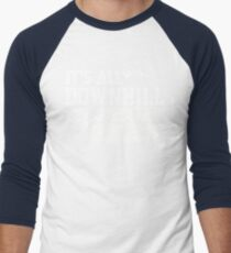All Downhill From Here Mountain Alpine Skiing Gear in White Men's Baseball ¾ T-Shirt