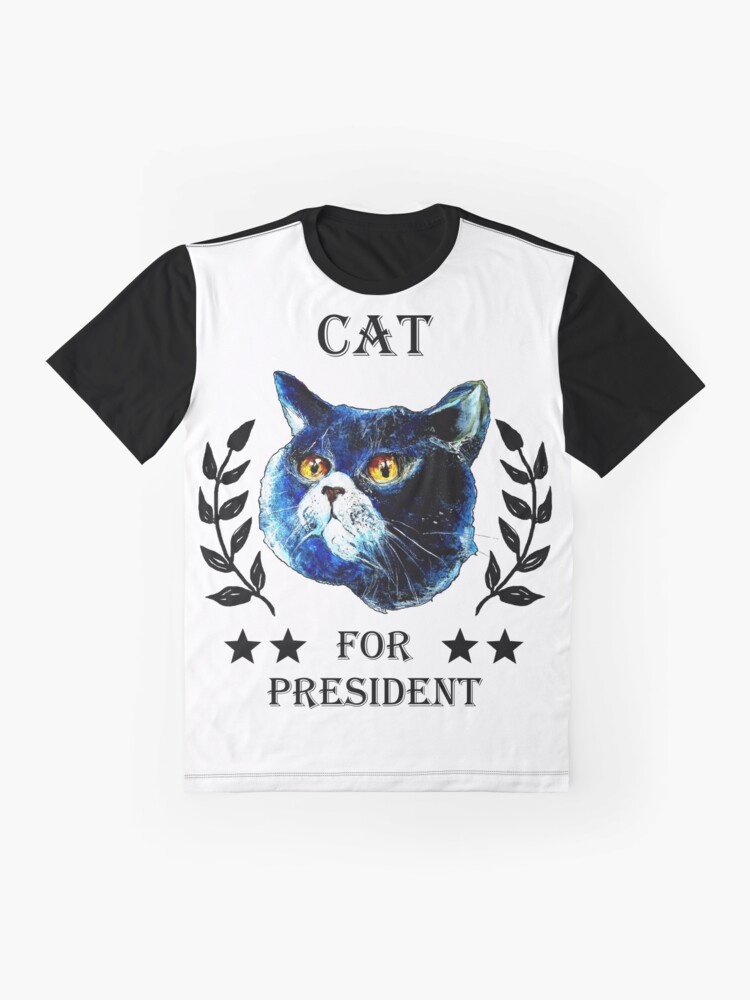 Alternate view of CAT FOR PRESIDENT! Graphic T-Shirt