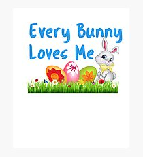 Every Bunny Loves Me Easter Gift Photographic Print