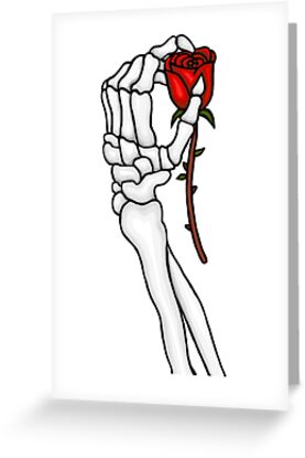 Quot Skeleton Hand Holding Rose Quot Greeting Card By Jayjay171