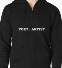 Poet|artist Zipped Hoodie
