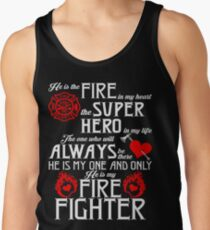 Fire In My Heart Super Hero In My Life Firefighter Tank Top