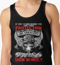Firefighter - They stand behind you protect them Tank Top