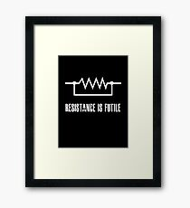 Resistance is futile - White foreground Framed Print