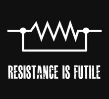 Resistance is futile - White foreground | Unisex T-Shirt