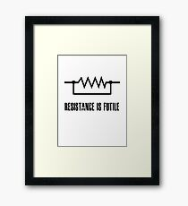 Resistance is futile - black foreground Framed Print