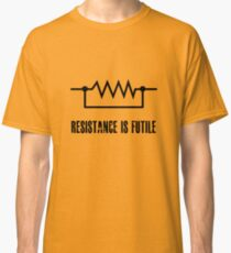 Resistance is futile - black foreground Classic T-Shirt