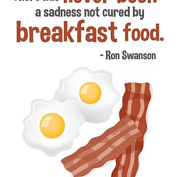 Parks & Recreation // Breakfast Food // Ron Swanson Quotable by DrawnToMind