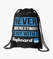 Never Underestimate A Boy With A Keyboard Drawstring Bag