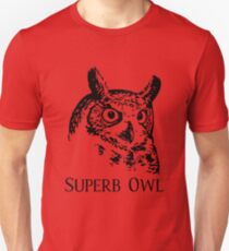 Superb Owl Football Unisex T-Shirt