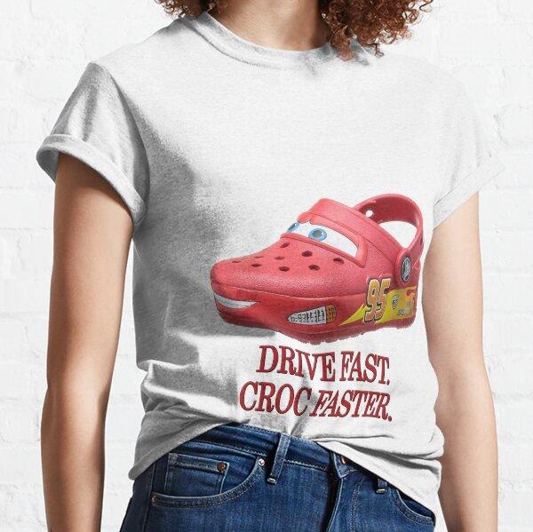 Drive Fast. Croc Faster. Classic T-Shirt