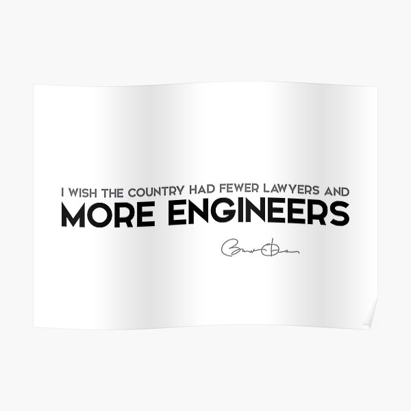 more engineers - barack obama Poster