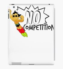 no competition iPad Case/Skin