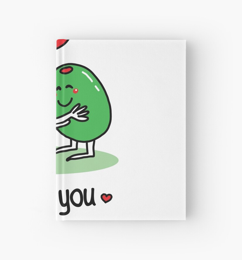 Olive You Valentine S Day Pun Joke Hardcover Journals By