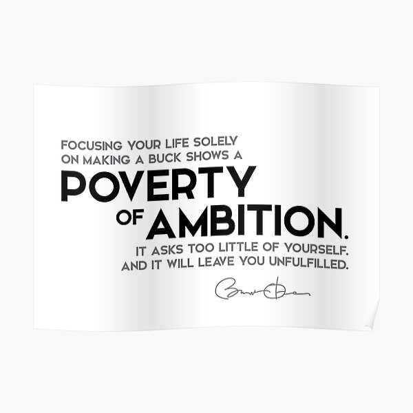 poverty of ambition - barack obama Poster