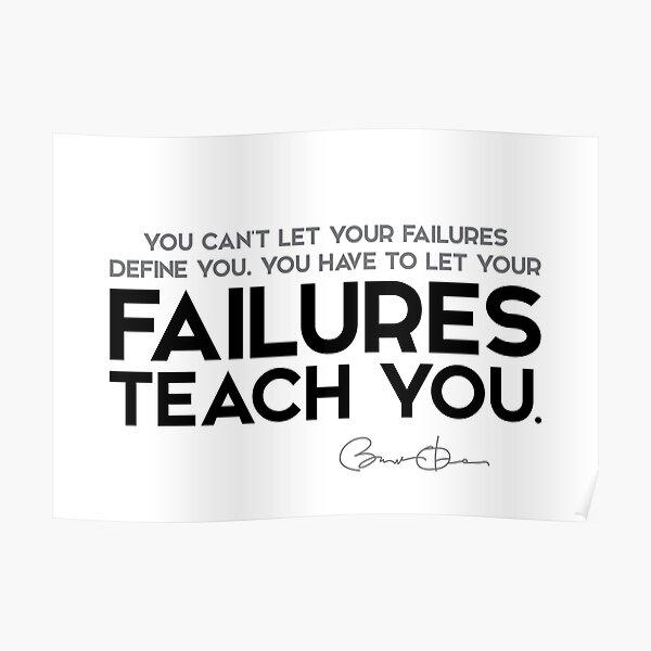 failures teach you - barack obama Poster