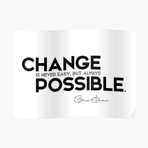 change is possible - barack obama Poster