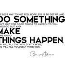 do something, make things happen - barack obama by razvandrc