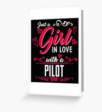 A Girl In Love With A Pilot  Greeting Card